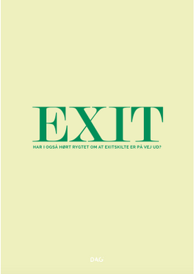DAG - Poster - EXIT it out - Exit green